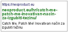 https://neoproduct.eu/hr/catch-me-patch-me-inovativan-nacin-za-izgubiti-tezinu/